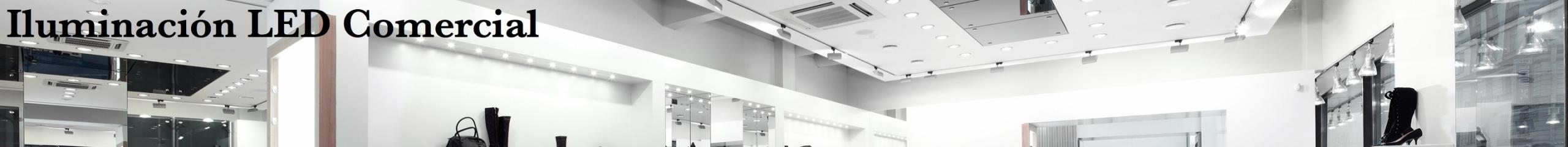 Iluminación LED Comercial
